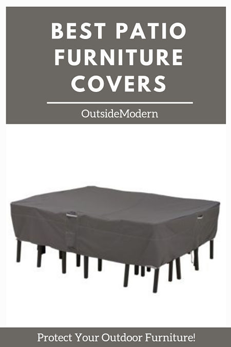 Best Outdoor Furniture Covers Protect Your Patio Furniture Outsidemodern