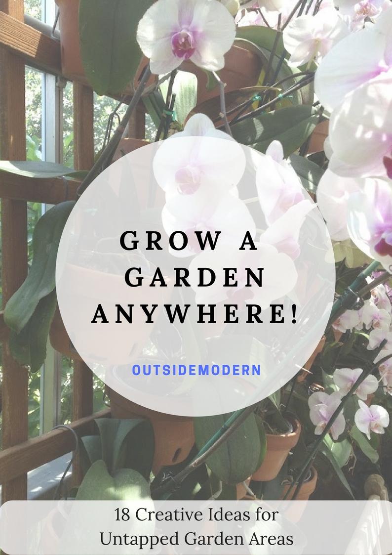 Grow a Garden Anywhere!